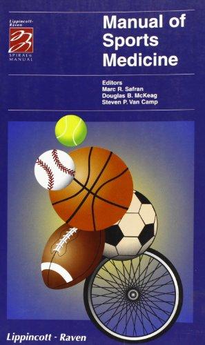 Spiral Manual of Sports Medicine (Hardback): Marc R. Safran, Etc.