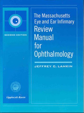 9780781717632: The Massachusetts Eye and Ear Infirmary Review Manual for Ophthalmology
