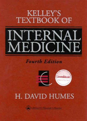 Kelley's Textbook of Internal Medicine: Editor-H. David Humes;