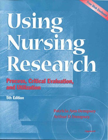 9780781717908: Using Nursing Research: Process, Critical Evaluation, and Utilization