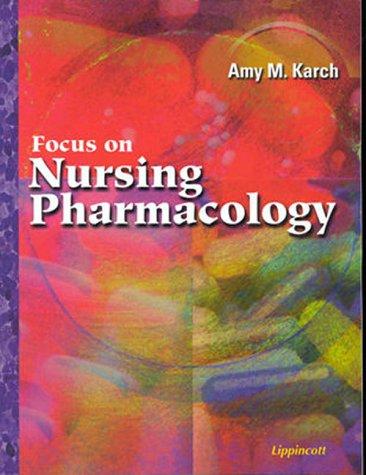 9780781718356: Focus on Nursing Pharmacology