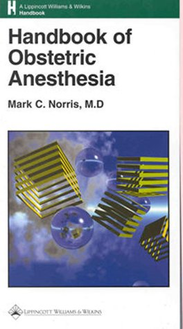 9780781718592: Handbook of Obstetric Anesthesia
