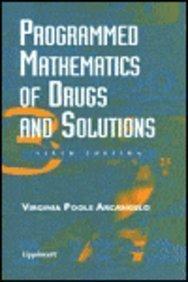9780781718752: Programmed Mathematics of Drugs and Solutions