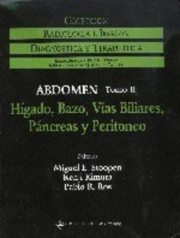 Radiologia Abdominal: Organos Accesorios Aparato Digestivo Tomo II (Radiologia E Imagen) (v. 2): ...
