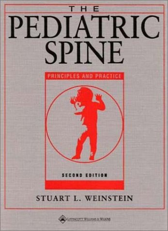 9780781719087: The Pediatric Spine: Principles and Practice