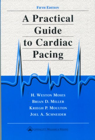9780781719568: A Practical Guide to Cardiac Pacing