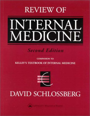 9780781719674: Review of Internal Medicine: For Use with the 4th Edition of Kelley's Textbook of Internal Medicine