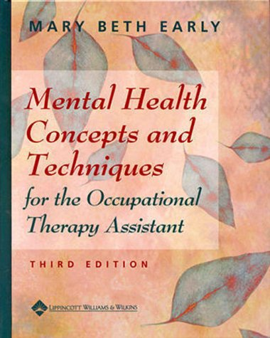 9780781719759: Mental Health Concepts and Techniques for the Occupational Therapy Assistant