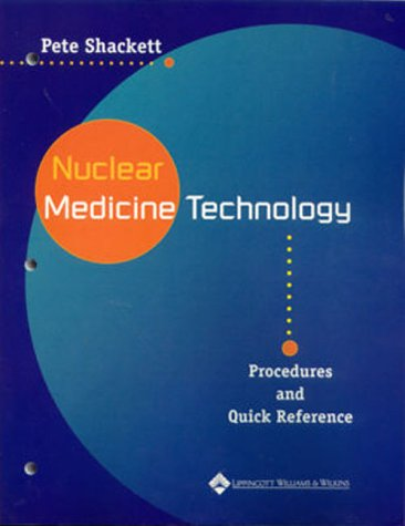 9780781719810: Nuclear Medicine Technology: Procedures and Quick Reference
