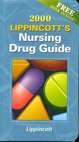 9780781719858: Lippincott's Nursing Drug Guide, 2000 (Book with Diskette for Windows)