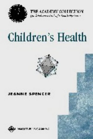 Children's Health (Aafp): Sicians (Academy Collection--Quick Reference: Spencer, Jeanne P.,