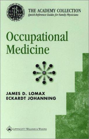 Occupational Medicine: Lomax, James D.; Lomax, James E. M.D.; Johanning, Eckardt, M.Sc M.D.