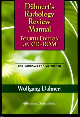 9780781720793: Dahnert's Radiology Review Manual: Version 2