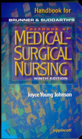 Handbook to Accompany Brunner and Suddarth's Textbook of Medical-Surgical Nursing (Books) (0781720915) by Johnson; Joyce Young Johnson