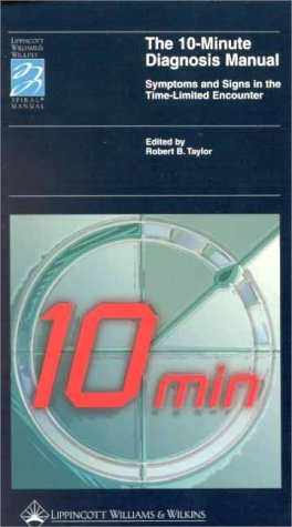 9780781720946: The 10-Minute Diagnosis Manual: Symptoms and Signs in the Time-Limited Encounter