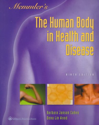 9780781721103: Memmler's The Human Body in Health and Disease