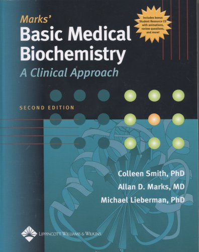Marks' Basic Medical Biochemistry: A Clinical Approach: Colleen Smith PhD,