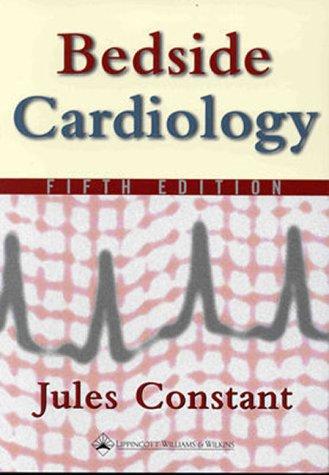 9780781721684: Bedside Cardiology (Bedside Cardiology (Constant))