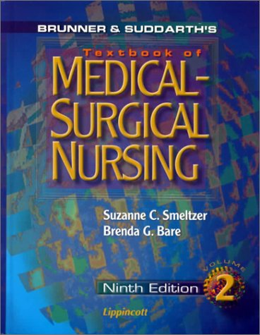 Brunner and Suddarth's Textbook of Medical-Surgical Nursing: Smeltzer, Suzanne; Beare, Brenda