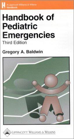 9780781722360: Handbook of Pediatric Emergencies (Handbook Series)