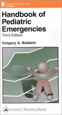 9780781722360: Handbook of Pediatric Emergencies (Lippincott Williams & Wilkins Handbook Series)