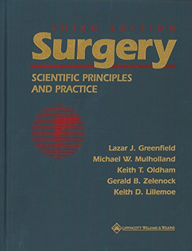 Surgery: Scientific Principles and Practice (Free CD-ROM: Editor-Lazar J. Greenfield;