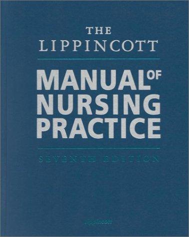 9780781722964: The Lippincott Manual of Nursing Practice (7th Edition)