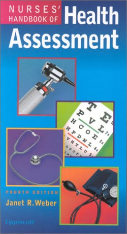 Nurses' Handbook of Health Assessment: Janet Weber, Janet R. Weber
