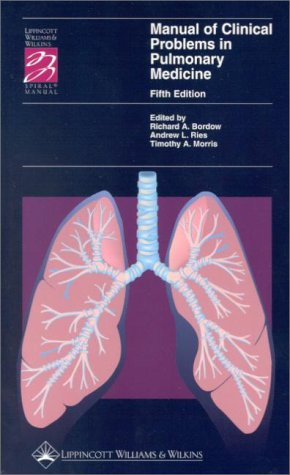 9780781723565: Manual of Clinical Problems in Pulmonary Medicine (Spiral Manual Series)
