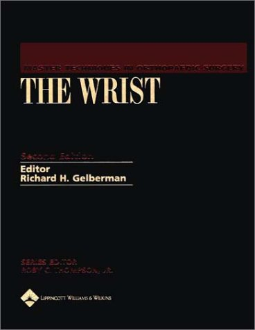9780781723725: Master Techniques in Orthopaedic Surgery: The Wrist