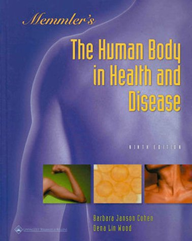 9780781724395: Memmler's The Human Body in Health and Disease