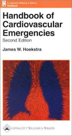 9780781724906: Handbook of Cardiovascular Emergencies (Lippincott Williams & Wilkins Handbook Series)