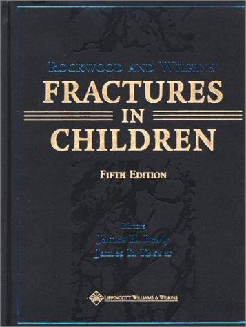 9780781725095: Rockwood and Wilkins' Fractures in Children: Rockwood, Green, and Wilkins' Fractures (Vol 3)