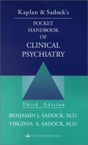 9780781725323: Kaplan and Sadock's Pocket Handbook of Clinical Psychiatry