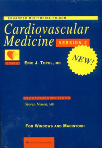 9780781725354: Cardiovascular Medicine: Enhanced Multimedia (CD-ROM for Windows & Macintosh, Version 2.0)