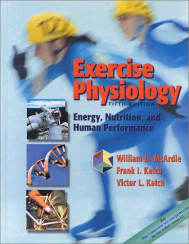 9780781725446: Exercise Physiology: Energy, Nutrition, and Human Performance