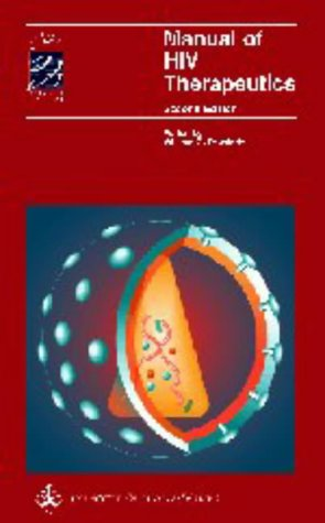 9780781725514: Manual of HIV Therapeutics (Spiral Manual Series)