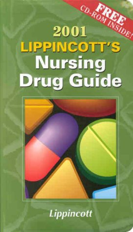 9780781725569: 2001 Lippincott's Nursing Drug Guide (Book with Mini CD-ROM for Windows & Macintosh)