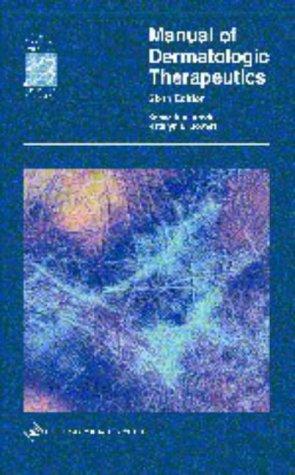 9780781725668: Manual of Dermatologic Therapeutics: With Essentials of Diagnosis