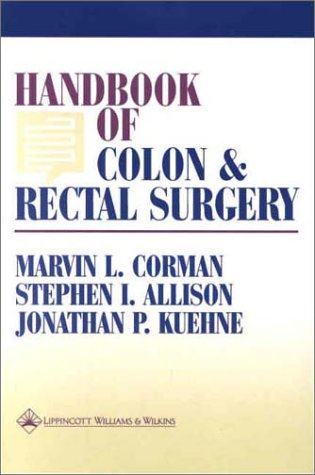9780781725866: Handbook of Colon and Rectal Surgery