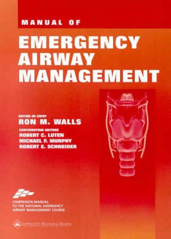 9780781726160: Manual of Emergency Airway Management