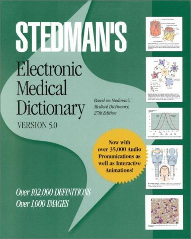 Stedman's Electronic Medical Dictionary Version 5.0 (CD-ROM for Windows and Macintosh, Individual) (9780781726320) by Stedmans