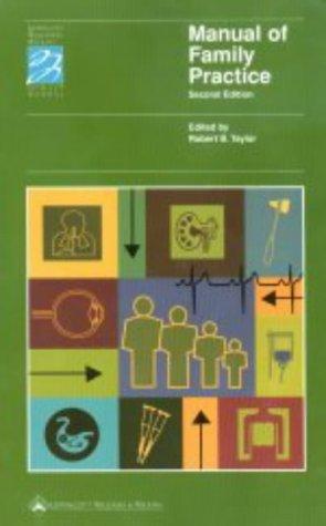 Manual of Family Practice: Robert B. Taylor