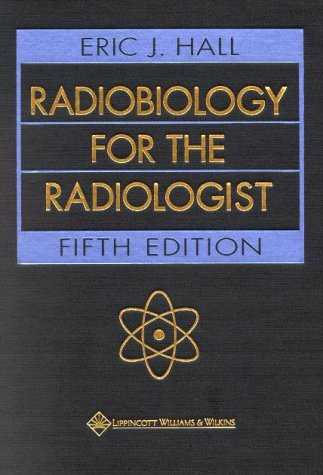 9780781726498: Radiobiology for the Radiologist