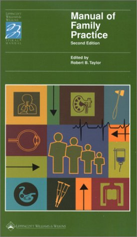 9780781726528: Manual of Family Practice (Lippincott Manual Series (Formerly known as the Spiral Manual Series))