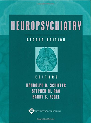 Neuropsychiatry: A Comprehensive Textbook