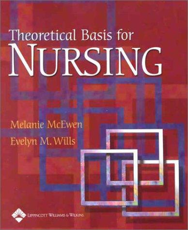 9780781726641: Theoretical Basis for Nursing
