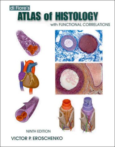 9780781726764: Di Fiore's Atlas of Histology With Functional Correlations