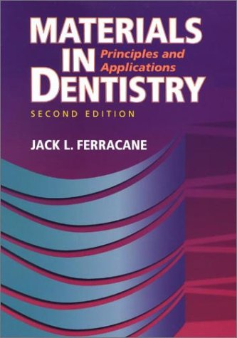 9780781727334: Materials in Dentistry: Principles and Applications