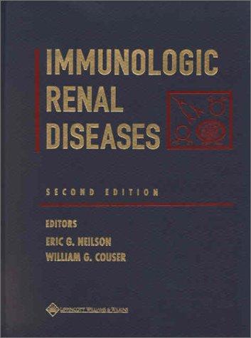 9780781727730: Immunologic Renal Diseases